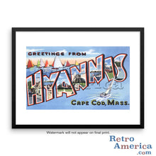 Greetings from Hyannis Massachusetts MA Postcard Framed Wall Art