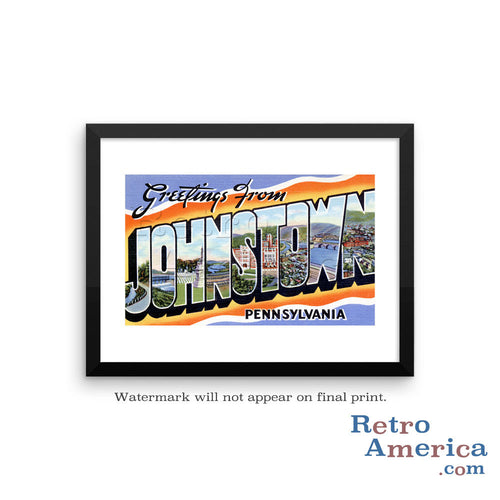 Greetings from Johnstown Pennsylvania PA Postcard Framed Wall Art