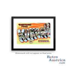 Greetings from Kokomo Indiana IN Postcard Framed Wall Art