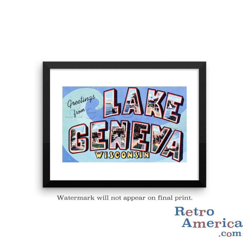 Greetings from Lake Geneva Wisconsin WI Postcard Framed Wall Art