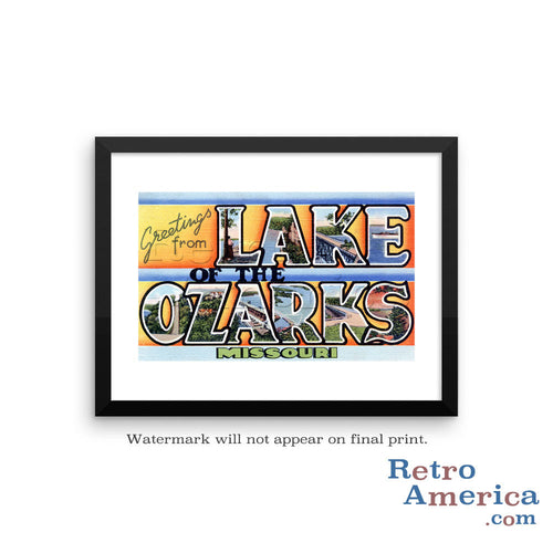 Greetings from Lake Of The Ozarks Missouri MO Postcard Framed Wall Art