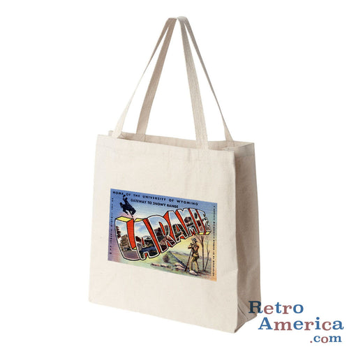 Greetings from Laramie Wyoming WY Postcard Tote Bag