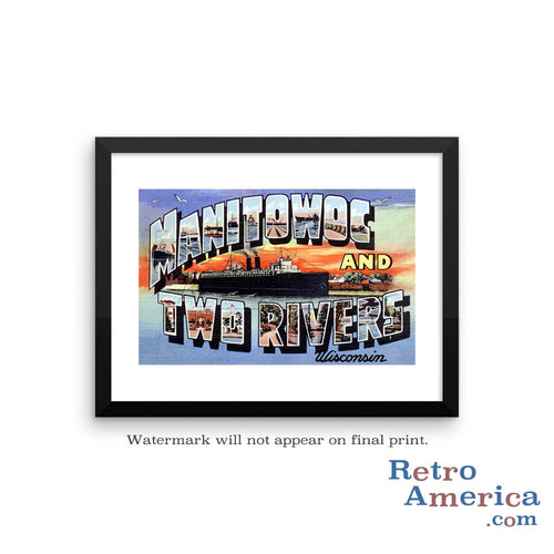 Greetings from Manitowoc And Two Rivers Wisconsin WI Postcard Framed Wall Art