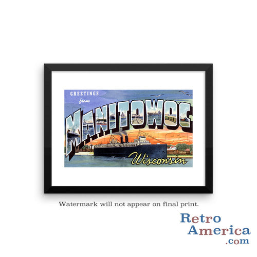 Greetings from Manitowoc Wisconsin WI Postcard Framed Wall Art