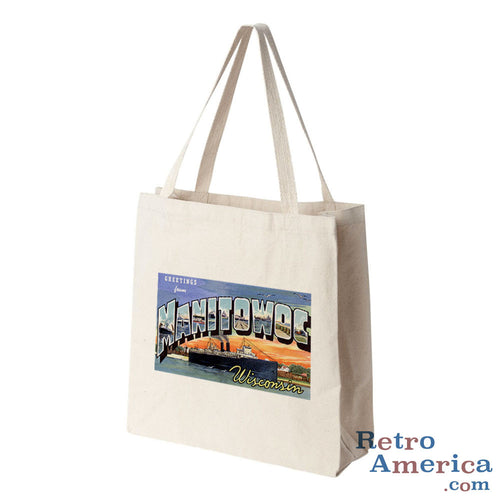Greetings from Manitowoc Wisconsin WI Postcard Tote Bag