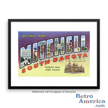 Greetings from Mitchell South Dakota SD Postcard Framed Wall Art