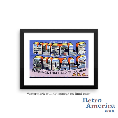 Greetings from Muscle Shoals Alabama AL Postcard Framed Wall Art