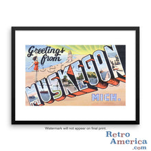 Greetings from Muskegon Michigan MI Postcard Framed Wall Art
