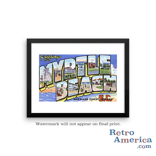Greetings from Myrtle Beach South Carolina SC 1 Postcard Framed Wall Art