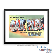 Greetings from Oak Park Illinois IL Postcard Framed Wall Art