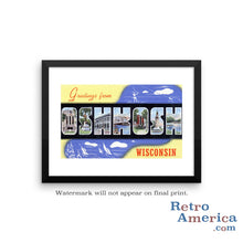 Greetings from Oshkosh Wisconsin WI 2 Postcard Framed Wall Art