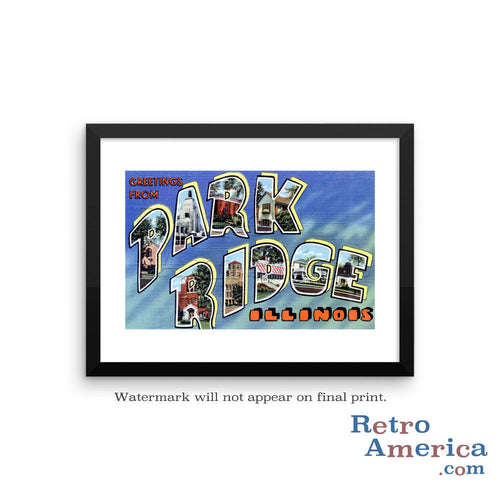 Greetings from Park Ridge Illinois IL Postcard Framed Wall Art