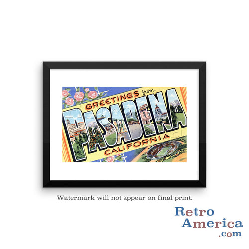 Greetings from Pasadena California CA Postcard Framed Wall Art