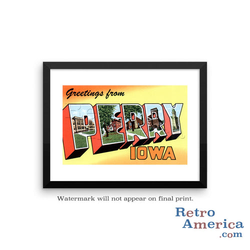 Greetings from Perry Iowa IA Postcard Framed Wall Art