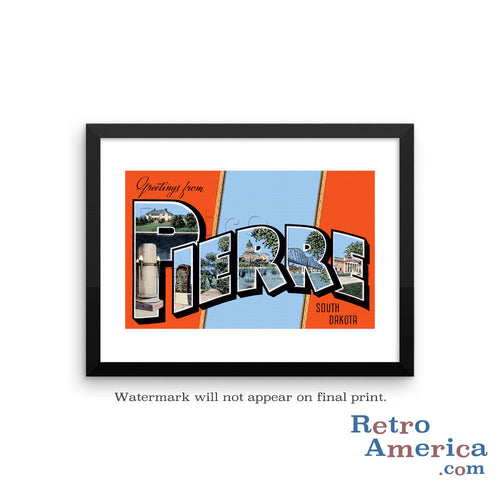 Greetings from Pierre South Dakota SD Postcard Framed Wall Art
