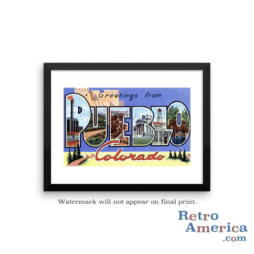 Greetings from Pueblo Colorado CO Postcard Framed Wall Art