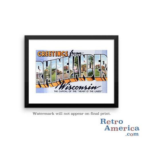 Greetings from Rhinelander Wisconsin WI Postcard Framed Wall Art