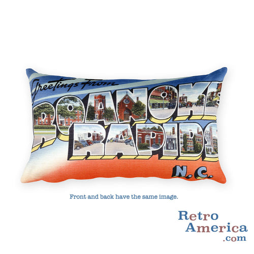 Greetings from Roanoke Rapids North Carolina Throw Pillow