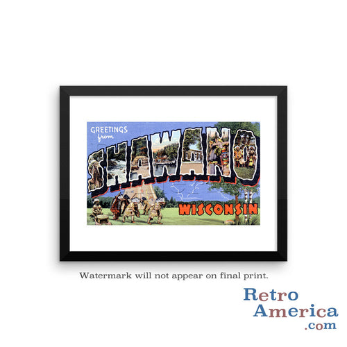 Greetings from Shawano Wisconsin WI Postcard Framed Wall Art