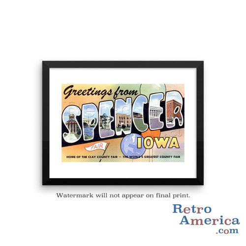 Greetings from Spencer Iowa IA Postcard Framed Wall Art