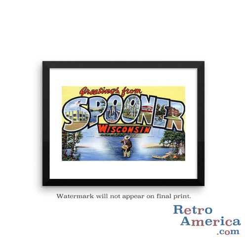 Greetings from Spooner Wisconsin WI Postcard Framed Wall Art