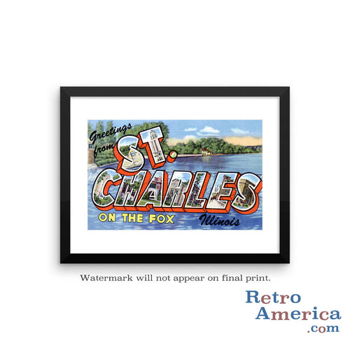 Greetings from St Charles Illinois IL Postcard Framed Wall Art