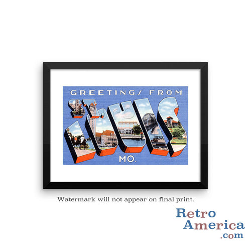 Greetings from St Louis Missouri MO 1 Postcard Framed Wall Art