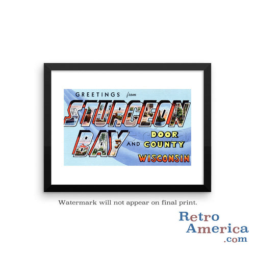 Greetings from Sturgeon Bay Wisconsin WI Postcard Framed Wall Art