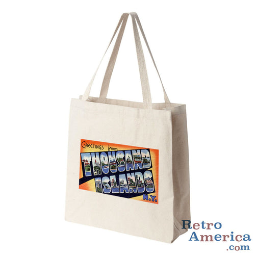 Greetings from Thousand Islands New York NY Postcard Tote Bag