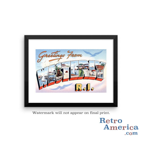 Greetings from Westerly Rhode Island RI Postcard Framed Wall Art