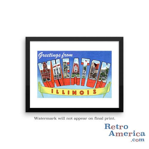 Greetings from Wheaton Illinois IL Postcard Framed Wall Art