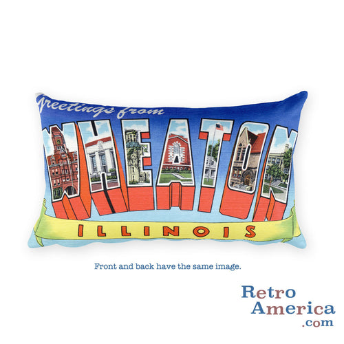 Greetings from Wheaton Illinois Throw Pillow