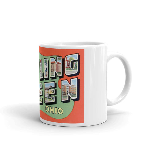 Greetings from Bowling Green Ohio Unique Coffee Mug, Coffee Cup