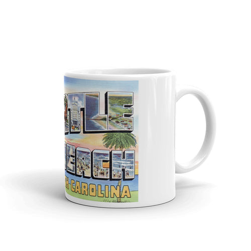 Greetings from Myrtle Beach South Carolina Unique Coffee Mug, Coffee Cup 2