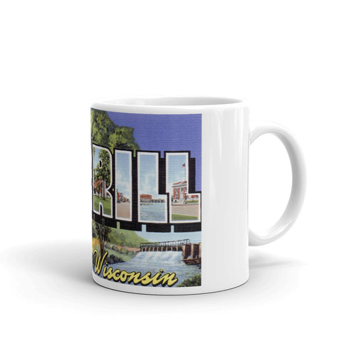 Greetings from Merrill Wisconsin Unique Coffee Mug, Coffee Cup