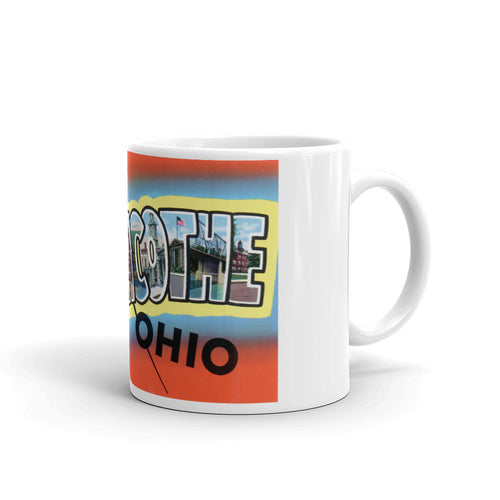 Greetings from Chillicothe Ohio Unique Coffee Mug, Coffee Cup