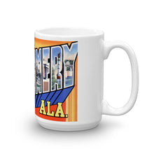 Greetings from Montgomery Alabama Unique Coffee Mug, Coffee Cup