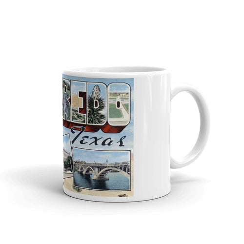 Greetings from Laredo Texas Unique Coffee Mug, Coffee Cup