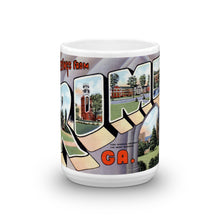 Greetings from Rome Georgia Unique Coffee Mug, Coffee Cup