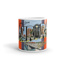 Greetings from Aurora Illinois Unique Coffee Mug, Coffee Cup 1