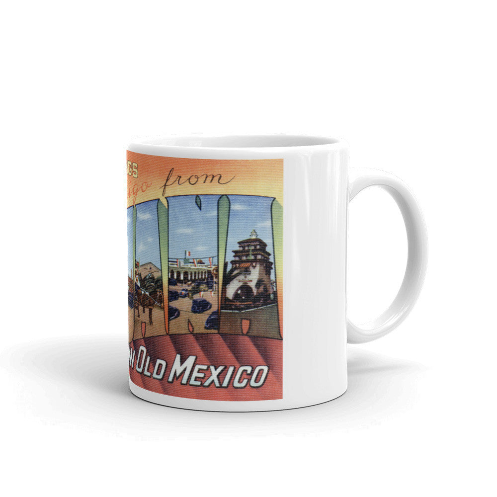 Greetings from Tijuana Mexico Unique Coffee Mug, Coffee Cup 2