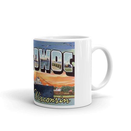 Greetings from Manitowoc Wisconsin Unique Coffee Mug, Coffee Cup