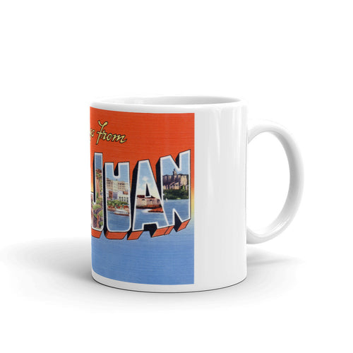 Greetings from San Juan Puerto Rico Unique Coffee Mug, Coffee Cup