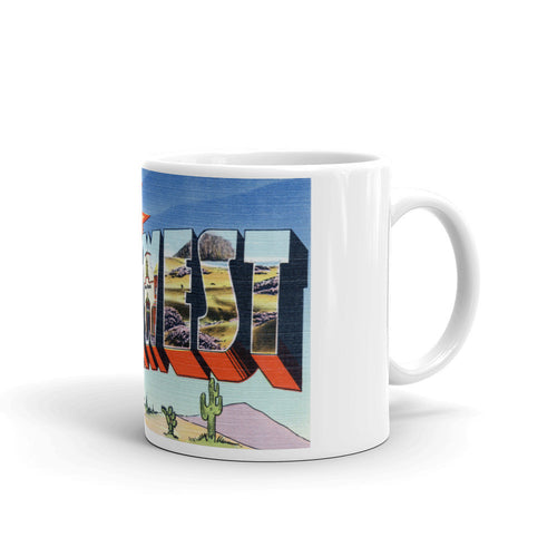 Greetings from The Ole Southwest Unique Coffee Mug, Coffee Cup