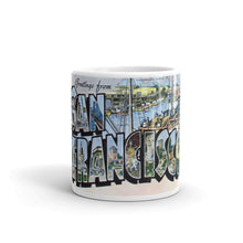 Greetings from San Francisco California Unique Coffee Mug, Coffee Cup 3