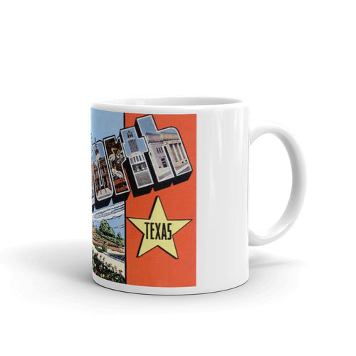 Greetings from Fort Worth Texas Unique Coffee Mug, Coffee Cup