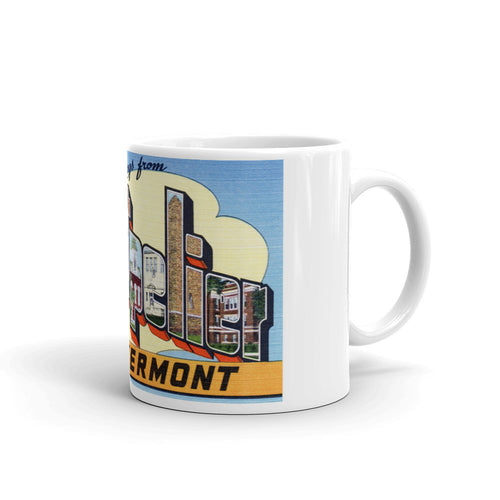 Greetings from Montpelier Vermont Unique Coffee Mug, Coffee Cup