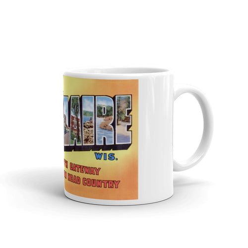 Greetings from Eau Claire Wisconsin Unique Coffee Mug, Coffee Cup
