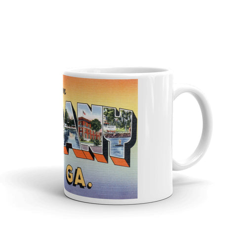 Greetings from Albany Georgia Unique Coffee Mug, Coffee Cup
