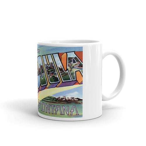 Greetings from Missoula Montana Unique Coffee Mug, Coffee Cup
